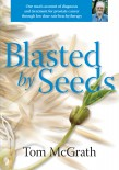 Blasted by seeds cover